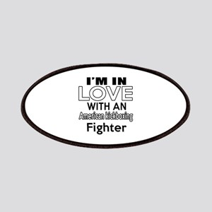 I Am In Love With American kickboxing Fighte Patch