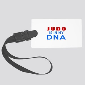 Judo Is In My DNA Large Luggage Tag