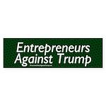 Entrepreneurs Against Trump Bumper Sticker