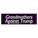 Grandmothers Against Trump Bumper Sticker