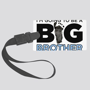 Im Going To Be A Big Brother Luggage Tag