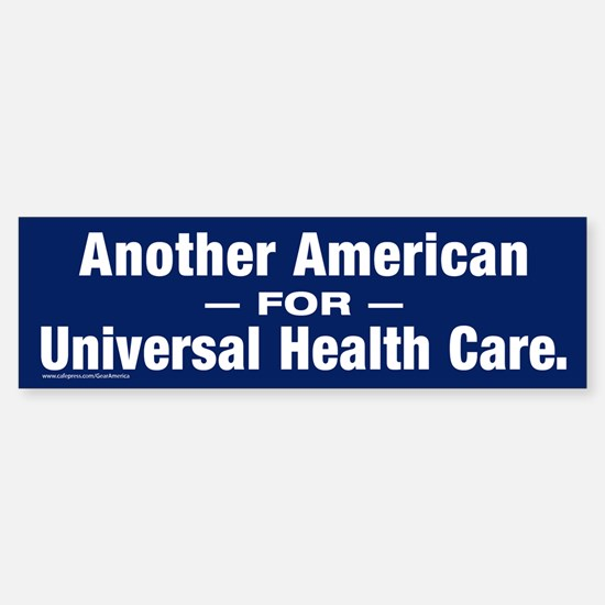 Universal Health Care Bumper Bumper Stickers