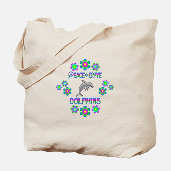 Peace Love Dolphins Tote Bag