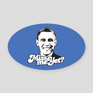 Obama Miss Me Yet Oval Car Magnet