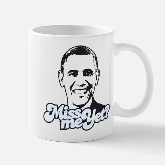 Obama Miss Me Yet Mug