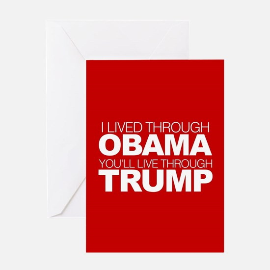 I Lived Through Obama B Greeting Card