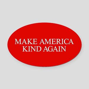 Make America Kind Again Oval Car Magnet
