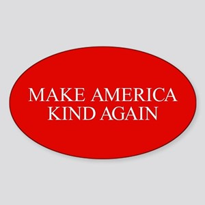 Make America Kind Again Sticker (Oval)