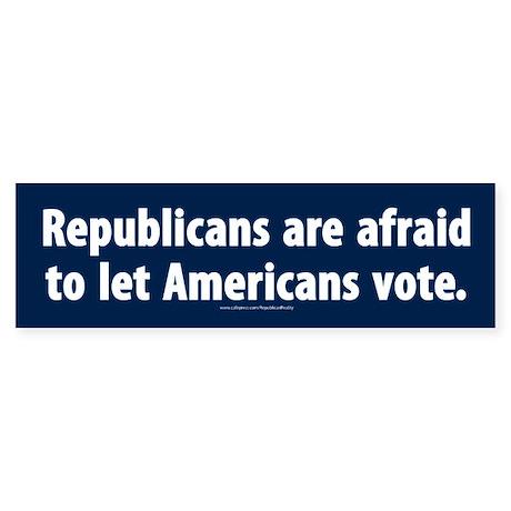 Republican voter supression Bumper Sticker