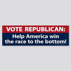 Republican race to the bottom Bumper Sticker