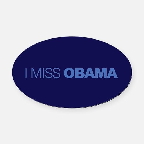 I Miss Obama Oval Car Magnet