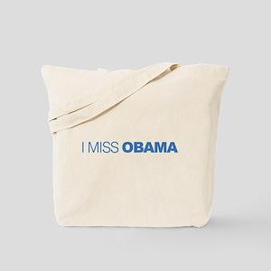 I Miss Obama Tote Bag