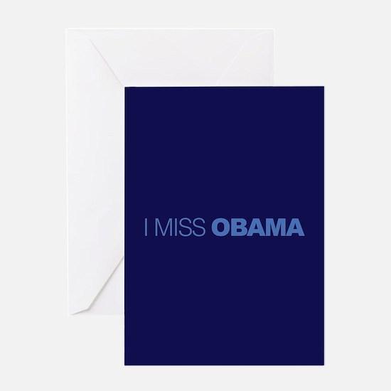 I Miss Obama Greeting Card