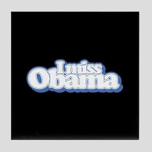 I Miss Obama B Tile Coaster