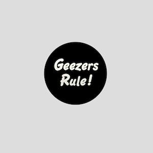Geezers Rule! Mini Button