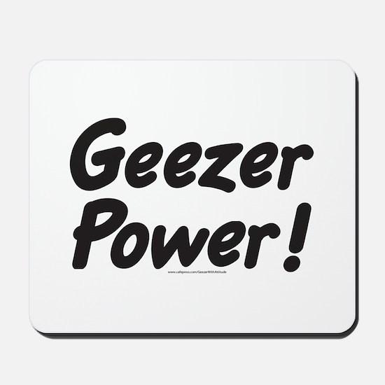 Geezer Power! Mousepad