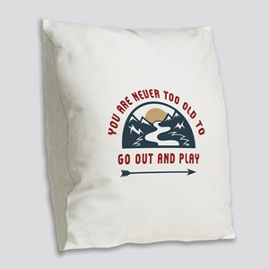 Adventure Go Out And Play Burlap Throw Pillow