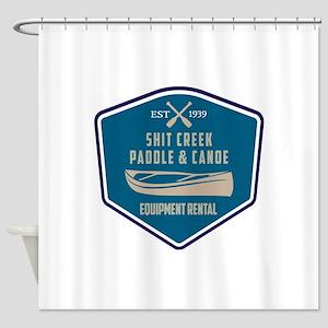 Shit Creek Paddle Canoe Rental Shower Curtain