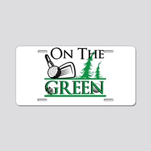 On The Green Aluminum License Plate