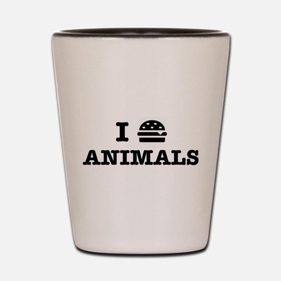 I Love To Eat Animals Shot Glass