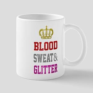 Blood Sweat And Glitter Mugs