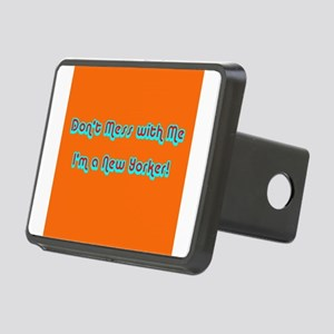 Dont Mess with Me Im a New Rectangular Hitch Cover