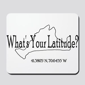 What's Your Latitude? Mousepad