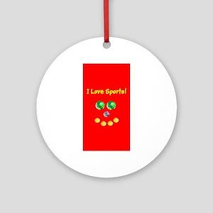 I Love Sports Balls Face 4Artie Round Ornament