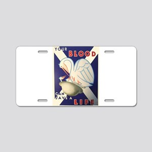 Vintage poster - Your Blood Aluminum License Plate