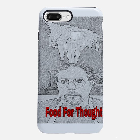 Food For Thought iPhone 8/7 Plus Tough Case
