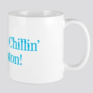 I'm Just Chillin' in Boston Mugs