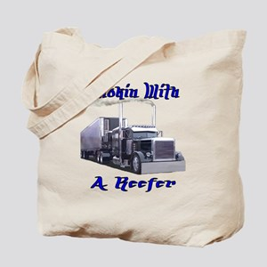 Smokin With A Reefer Tote Bag