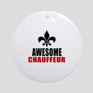 Awesome Chauffeur Round Ornament