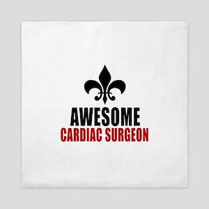 Awesome Cardiac Surgeon Queen Duvet