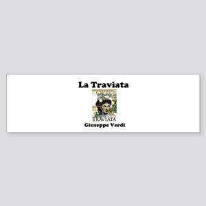 OPERA - LA TRAVIATA - GIUSEPPE VERD Bumper Sticker