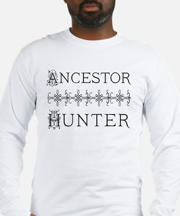 Genealogy Ancestor Hunter Long Sleeve T-Shirt