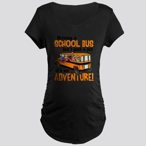 Driving a School Bus Maternity T-Shirt