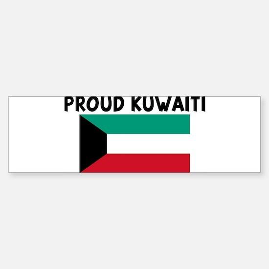 PROUD KUWAITI Bumper Bumper Bumper Sticker