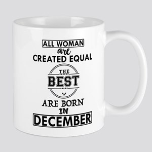 BEST ARE BORN IN DECEMBER Mugs