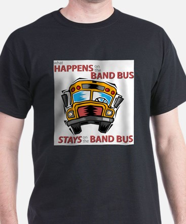 What Happens on the Band Bus T-Shirt
