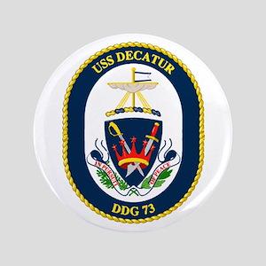 """USS Decatur DDG 73 3.5"""" Button"""