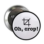 """Oh Crop! 2.25"""" Button (10 Pack)"""