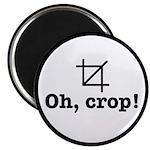 "Oh Crop! 2.25"" Magnet (100 Pack) Magnets"