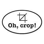 Oh Crop! Sticker (Oval 10 pk)