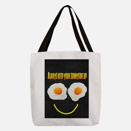 Always keep your sunnyside up Polyester Tote Bag