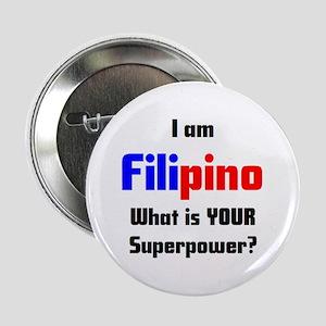"i am filipino 2.25"" Button"
