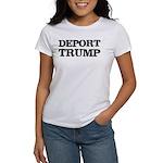 Deport Trump Liberal Politics Women's T-Shirt
