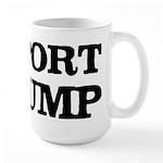 Deport Trump Liberal Politics Large Mug