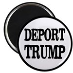 "Deport Trump Liberal Politi 2.25"" Magnet Magn"