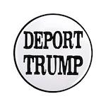 Deport Trump Liberal Politics Button